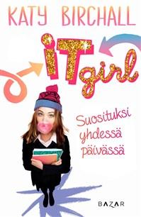 It girl – Suosituksi yhdessä päivässä