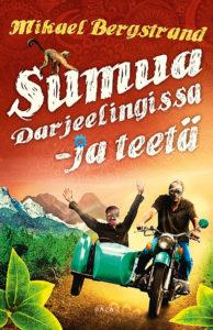 Sumua Darjeelingissa – ja teetä