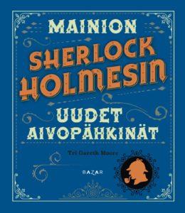 Mainion Sherlock Holmesin uudet aivopähkinät