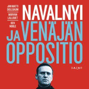 Navalnyi ja Venäjän oppositio